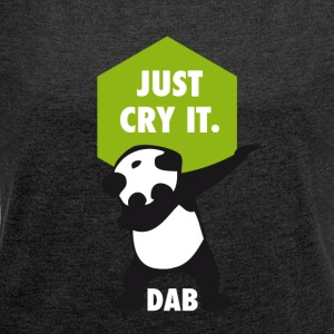 dab cry panda dabbing touchdown just cry it funny - Women's T-shirt with rolled up sleeves