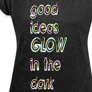 good ideas GLOW in the dark - Camiseta con manga enrollada mujer