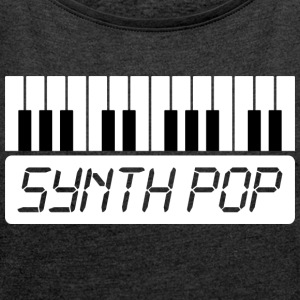 SYNTH-POP MUSIC (1) - Women's T-shirt with rolled up sleeves