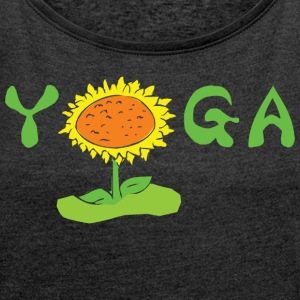 Yoga With Flower - Women's T-shirt with rolled up sleeves