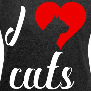 I love cats - Women's T-shirt with rolled up sleeves