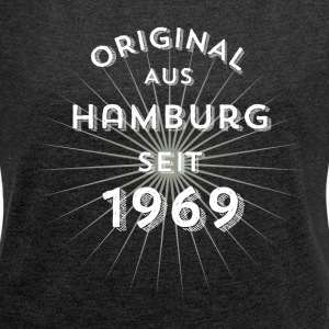 Original from Hamburg since 1969 - Women's T-shirt with rolled up sleeves