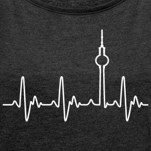 Heartbeat Berlin (Alex) - Women's T-shirt with rolled up sleeves