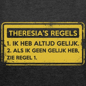 Teresa's rules. Original gift. - Women's T-shirt with rolled up sleeves