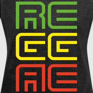reggae - Women's T-shirt with rolled up sleeves