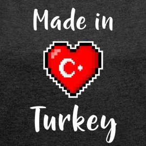 Made in Turkey - Women's T-shirt with rolled up sleeves