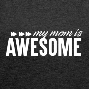 Awesome MOM - Mothersday - T-skjorte med rulleermer for kvinner