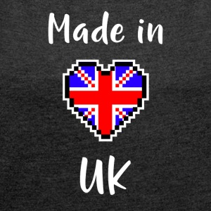 Made in UK - Women's T-shirt with rolled up sleeves