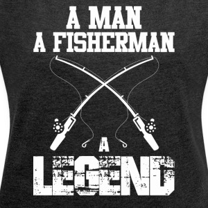 I love Fishing - Women's T-shirt with rolled up sleeves