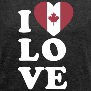I love Canada - Women's T-shirt with rolled up sleeves