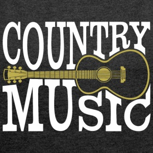 Country music - Women's T-shirt with rolled up sleeves