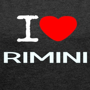 I LOVE RIMINI - Women's T-shirt with rolled up sleeves