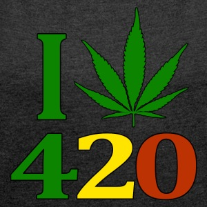 I Love 420 - Women's T-shirt with rolled up sleeves