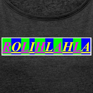 Rolihlahla - Women's T-shirt with rolled up sleeves