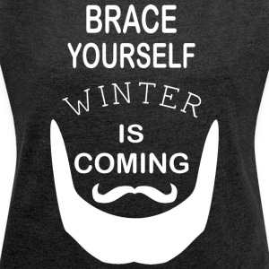 Brace Yourself Winter is Coming mit Bart - White - Frauen T-Shirt mit gerollten Ärmeln