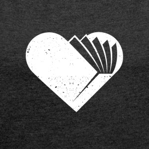 A heart for books - Women's T-shirt with rolled up sleeves