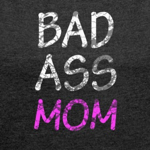 Mother's Day - Women's T-shirt with rolled up sleeves