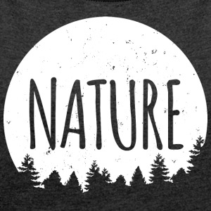 Nature - Women's T-shirt with rolled up sleeves