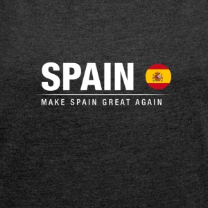 Husband Spain Great Again - Women's T-shirt with rolled up sleeves