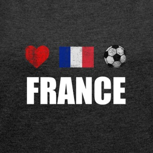 France Football French Soccer T-Shirt - Women's T-shirt with rolled up sleeves