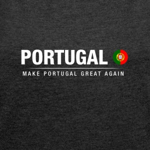 Husband Portugal Great Again - Women's T-shirt with rolled up sleeves