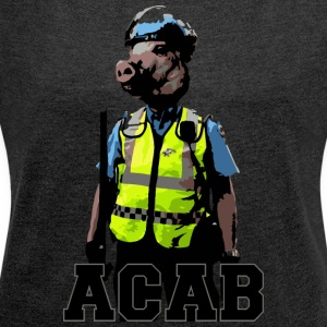 Police pig - Women's T-shirt with rolled up sleeves