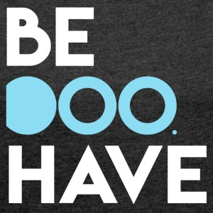 Be Doo Have - Women's T-shirt with rolled up sleeves