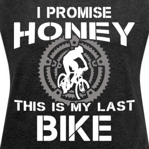 My last bike - Women's T-shirt with rolled up sleeves