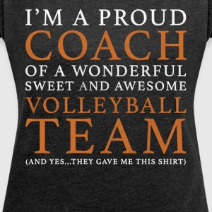 Volleyball Coach Gift - Women's T-shirt with rolled up sleeves