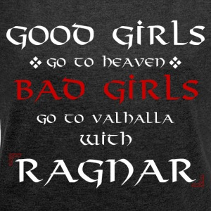Good Girls Valhalla - Women's T-shirt with rolled up sleeves