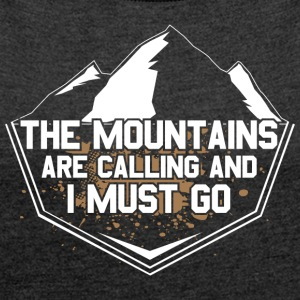 Mountains! Rockclimbing! Hike! Mountains! - Women's T-shirt with rolled up sleeves