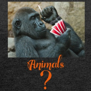 animals? Gorilla - Women's T-shirt with rolled up sleeves