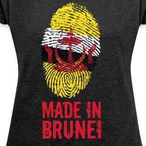 Made In Brunei / Negara Brunei Darussalam - Women's T-shirt with rolled up sleeves