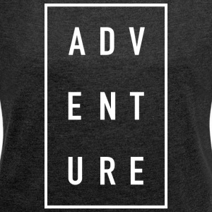 ADVENTURE - Women's T-shirt with rolled up sleeves