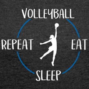 Volleyball, Eat, Sleep, Repeat - Frauen T-Shirt mit gerollten Ärmeln