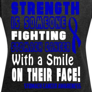 Stomach Cancer Awareness! Fighting with a Smile! - Women's T-shirt with rolled up sleeves