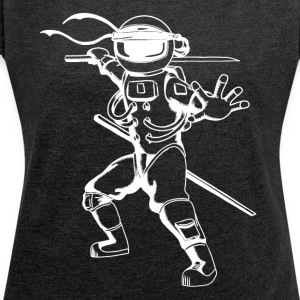Astro Ninja - Women's T-shirt with rolled up sleeves