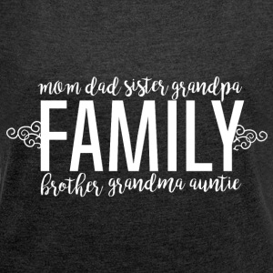 Family Love - Family - Women's T-shirt with rolled up sleeves