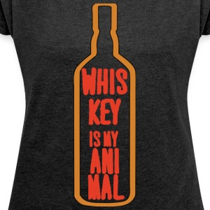 Whiskey - Whiskey is my Animal - Women's T-shirt with rolled up sleeves