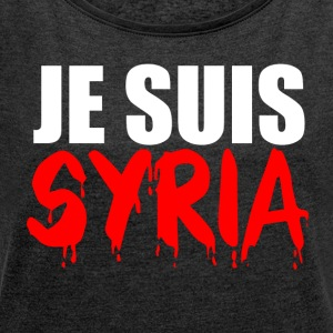 Je Suis Syria - Women's T-shirt with rolled up sleeves