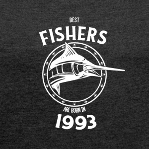 Present for fishers born in 1993 - Women's T-shirt with rolled up sleeves