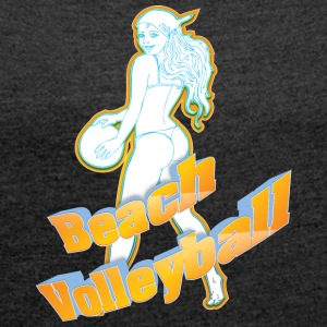 beach volleyball - Women's T-shirt with rolled up sleeves