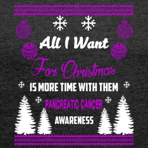 Pancreatic Cancer Awareness! Christmas Time! - Women's T-shirt with rolled up sleeves
