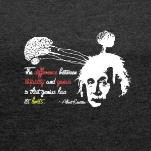 Albert Einstein shirt med Genius Quote - Dame T-shirt med rulleærmer