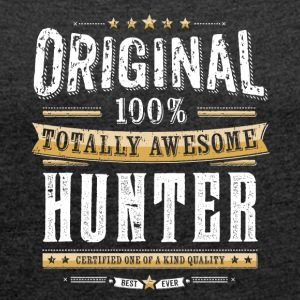 Original 100% Awesome Hunter - T-skjorte med rulleermer for kvinner