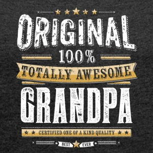Original 100% Awesome Grandpa - Women's T-shirt with rolled up sleeves