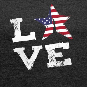 Love USA Amerika flag stolt juli 4 Nationale lol - Dame T-shirt med rulleærmer