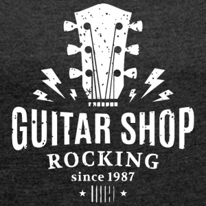Guitar shop - Women's T-shirt with rolled up sleeves