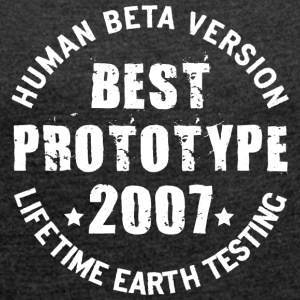 2007 - The birth year of legendary prototypes - Women's T-shirt with rolled up sleeves