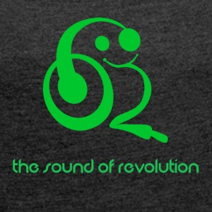 The sound of revolution - Women's T-shirt with rolled up sleeves